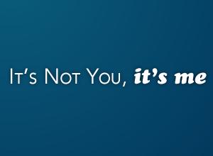 StirStudios Portfolio | It's Not You, It's Me